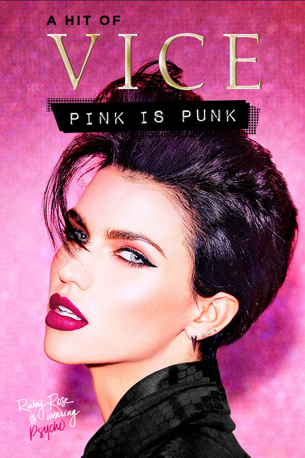 A HIT OF VICE - PINK IS PUNK